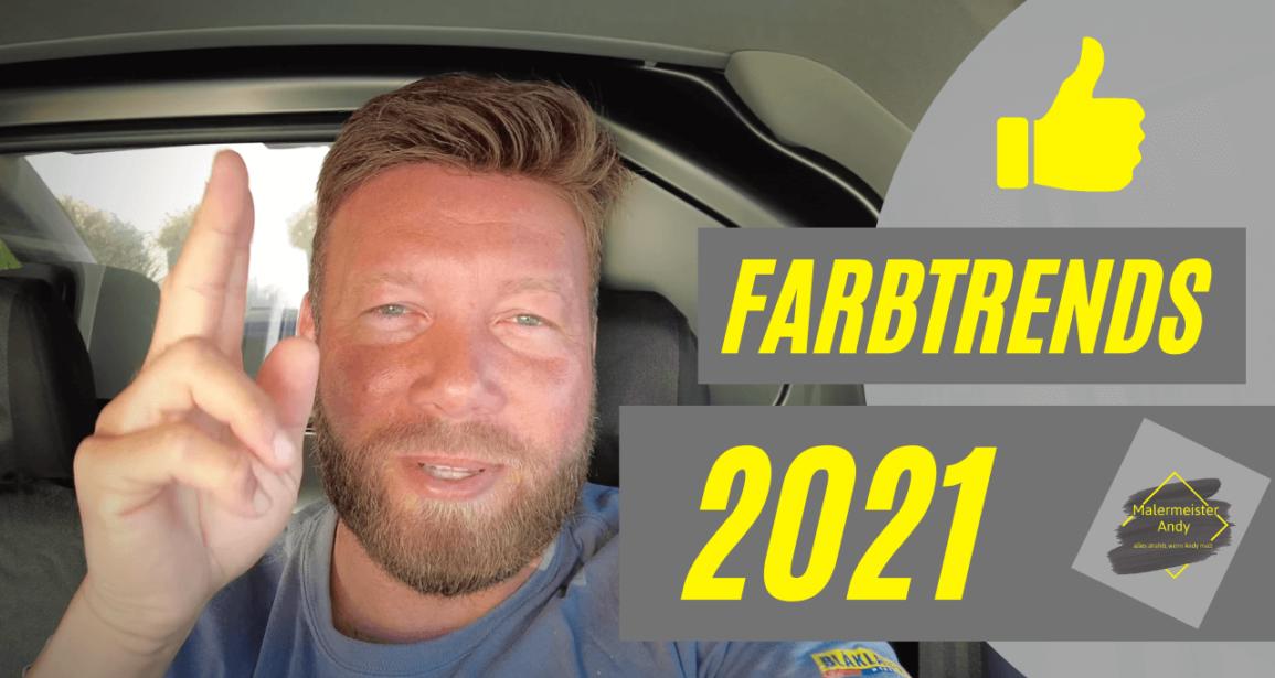 Farbtrends 2021 -Maler klärt auf