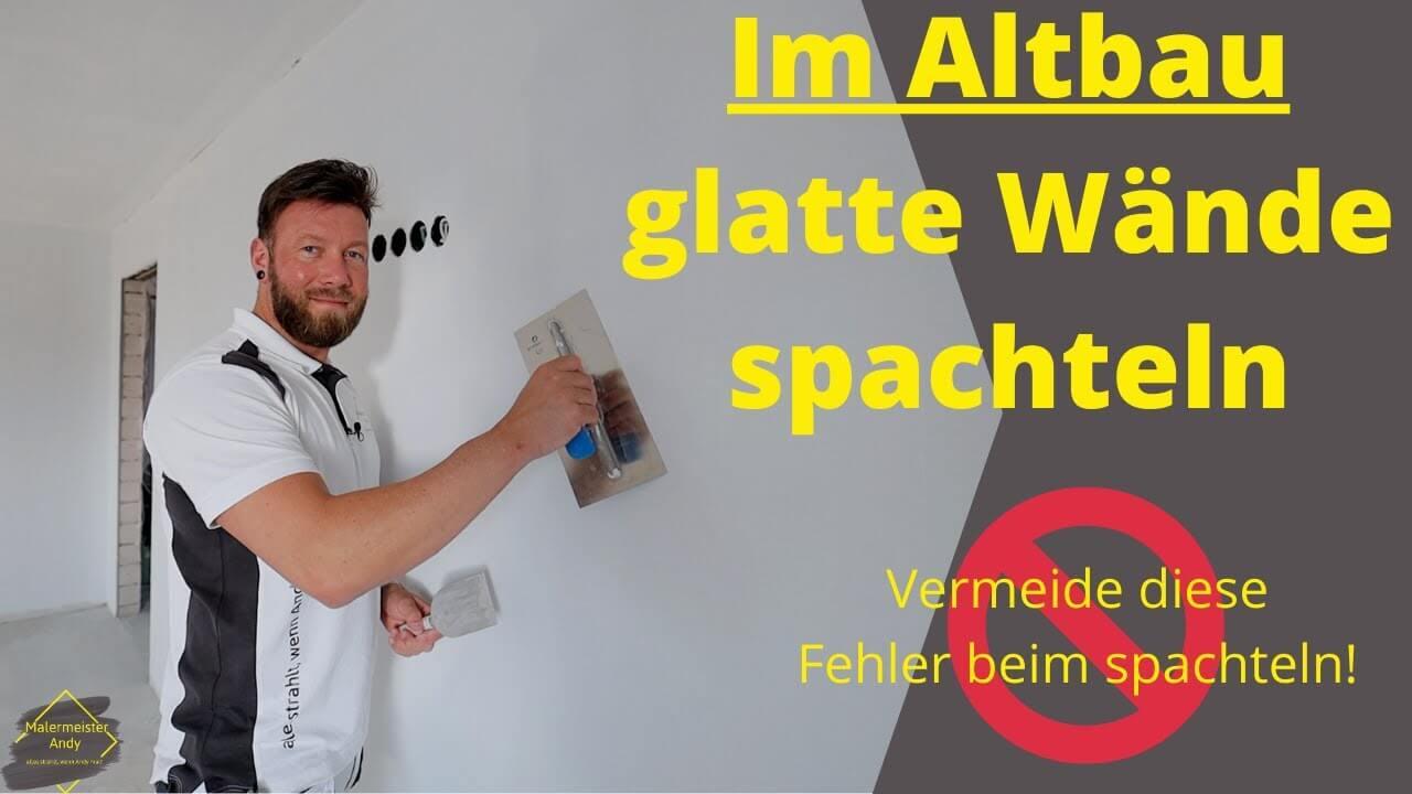 Wände GLATT verspachteln – ohne spätere RISSE!